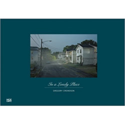 книга Gregory Crewdson: In a Lonely Place